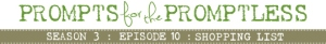 pftpep-s3ep10-shoppinglist